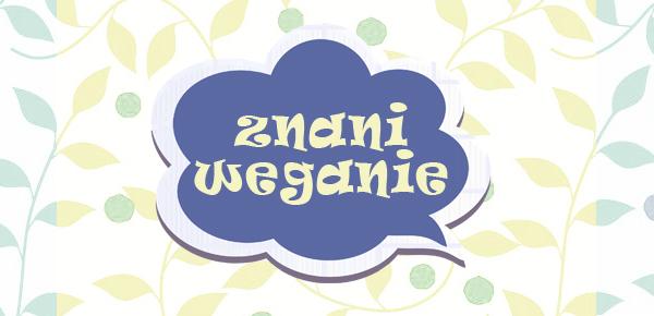 Znani weganie - Weganizm.info